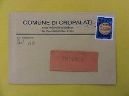 COMUNI D'ITALIA BUSTA DEL 2002 COMUNE DI CROPALATI CON MONETA UNICA EUROPEA ISOLATO - 2001-10: Marcophilia
