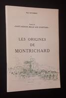 LES ORIGINES DE MONTICHARD 41 ( RENE GUYONNET ) HISTOIRE LOCALE LOIR ET CHER - Books, Magazines, Comics