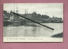 CPA Souple -    Saint Valéry Sur Somme  - Le Port Et Quai Perrée  -(bateau , Bateaux ) - Saint Valery Sur Somme