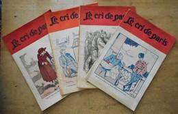 Lot De 4 Revues LE CRI DE PARIS, 1917 - Livres, BD, Revues