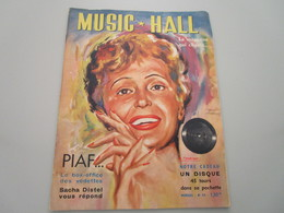 MUSIC-HALL - Edith PIAF Et De Nombreux Articles Sur Les Vedettes De L'époque - N°59 (68 Pages) - People
