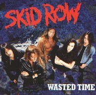 SKID ROW - Wasted Time - CD - Hard Rock & Metal
