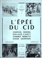 Dossier De Presse Cinéma.Cosmopolis Films. Affichette L'Epée Du Cid. Chantal Deberg, R.Carey, S.Moretti, I.Grimandi. - Cinema Advertisement