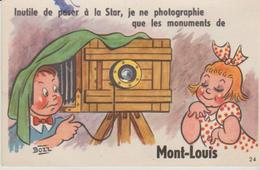 """66 .( .MONT LOUIS  """" Je Ne Photographie Que Les Monuments"""" ) - A Systèmes"""