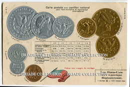 CARTOLINA CON RAPPRESENTAZIONE RILIEVO MONETE MONNAIES ET PAVILLON NATIONAL ETATS UNIS STATI UNITI DOLLAR UNITED STATES - Monete (rappresentazioni)