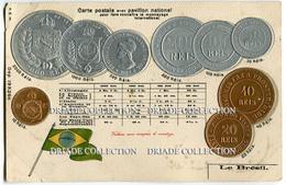 CARTOLINA CON RAPPRESENTAZIONE RILIEVO MONETE MONNAIES ET PAVILLON NATIONAL BRESIL REIS BRASILE - Monete (rappresentazioni)