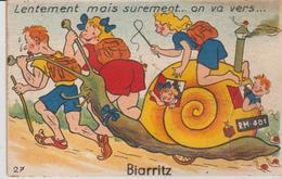 """64 .( Biarritz  """" Lentement Mais Surment On Va..... """"  ) - A Systèmes"""