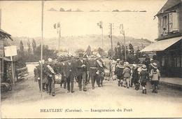 BEAULIEU . INAUGURATION DU PONT - Sonstige Gemeinden