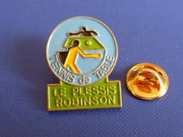 Pin's Le Plessis Robinson - Ping Pong Tennis De Table (PK14) - Table Tennis