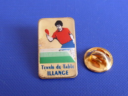 Pin's Illange - Ping Pong Tennis De Table (PK17) - Table Tennis