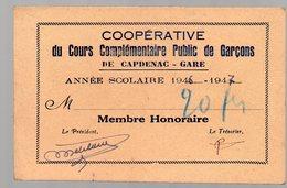 Capdenac Gare (12 Aveyron) CARTE DE MEMBRE Cooperative Cours Complémentaire Garçons 1946 (PPP14837) - Old Paper
