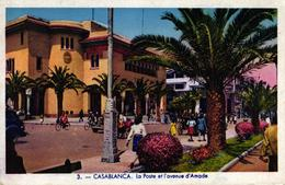MAROC - CASABLANCA LA POSTE ET L'AVENUE D'AMADE - Casablanca