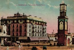 MAROC - CASABLANCA LA NOUVELLE PLACE DE FRANCE - Casablanca
