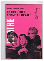 THEATRE UN SALE EGOISTE COMME AU THEATRE 1970 - Théatre & Déguisements