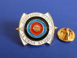 Pin's Tir à L'Arc - Compagnie D'arc La Croix St Saint Ouen (PW60) - Tir à L'Arc