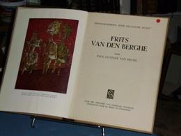 FRITS VAN DEN BERGHE Door P.G.Van Hecke  Sikkel 1948 - Books, Magazines, Comics