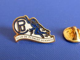 Pin's Club De Plongée Sous Marine Uckange - CPU (PQ69) - Diving