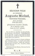 ETALLE ..-- Mr Auguste MICHEL , Instituteur Honoraire , époux De Mme Zoé GUIOT . 1863 - 1925 . - Etalle