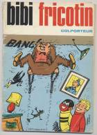 BIBI FRICOTIN - Colporteur - N° 84 EO - 1972 EDITION ORIGINALE - Pierre Lacroix - Bibi Fricotin