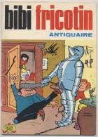 BIBI FRICOTIN - Antiquaire - N° 85 - 1980 - Pierre Lacroix - Bibi Fricotin