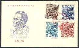 Yugoslavia, 1952, Tito, Communist Congress, FDC - 1945-1992 Repubblica Socialista Federale Di Jugoslavia