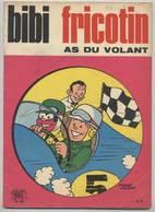 BIBI FRICOTIN - As Du Volant - N° 49 - 1971 - Pierre Lacroix - Bibi Fricotin