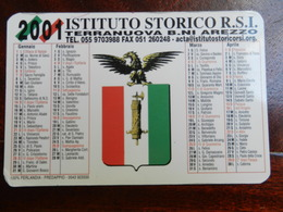 18361) CALENDARIO 2001 ISTITUTO STORICO REPUBBLICA SOCIALE ITALIANA - Petit Format : 2001-...