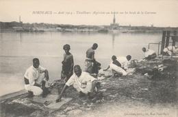 33-BORDEAUX-AOUT 1914--TIRAILLEURS ALGERIENS AU LAVOIR--TBE--VOIR SCANNER - Bordeaux