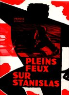Dossier De Presse Cinéma. Pleins Feux Sur Stanislas. Film De Jean-C. Dudrumet Avec Jean Marais, Nadja Tiller + 9 Photos. - Cinema Advertisement