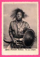 Cp Dentelée - Africa Orientale Italiana - Un Capo Indigeno - Chef Indigène - Edit. FOTOSETA - Timbre ETIOPIA MAGGIO - Africa