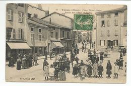 TARARE (69) Place Victor Hugo - Sortie Des Usines Et Ecoles (Léger Pli Bas Droit) - Tarare