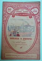 VOYAGE A POMPEI Par Maurice FARNEY - Collection Les Livres Roses Pour La Jeunesse - N°496 - Books, Magazines, Comics