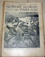 GIORNALE ILLUSTRATO DEI VIAGGI N. 560 - 1907 - L'ECCIDIO DELLA MISSIONE CREVAUX - Libri, Riviste, Fumetti