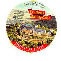 S 763 -  ETIQUETTE DE FROMAGE-  CAMEMBERT LE MONT SAINTE ODILE  FAB. EN ALSACE MOLSHEIM (BAS RHIN) - Fromage