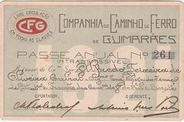Portugal - Passe Anual Da Companhia Do Caminho De Ferro De Guimarães - 1921 - Season Ticket