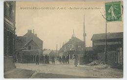MONTIGNY EN GOHELLE - La Gare Et Rue De La Gare - Frankrijk