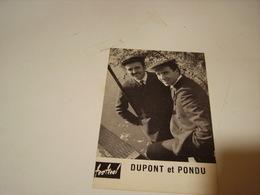 DUPONT ET PONDU PHOTO DE GERARD NEUVECELLE 1960 - Photos