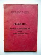 Banca Nazionale D'Albania Relazione Sul Bilancio Al 31/12/1931 Assemblea 1932 - Non Classificati