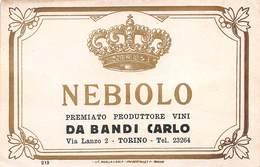 """D8444 """"TORINO - DA BANDI CARLO - PRODUTTORE VINI - NEBIOLO""""  I QUARTO XX SEC. ETICHETTA ORIGINALE. - Altri"""