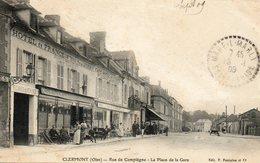 CPA - CLERMONT (60) - Aspect De L'Hôtel De France Et Du Café-Hôtel De La Gare Rue De Compiègne En 1906 - Clermont