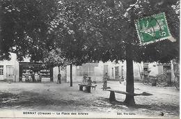 BONNAT La Place Des Arbres Animation Et Commerce De Vaisselles Avec Proprietaires Rare ! Edit. Veuve Coffin - Other Municipalities
