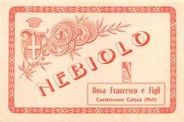 """D8455 """"ASTI - CASTELNUOVO CALCEA - DOVA FRANCESCO E FIGLI - NEBIOLO""""  I QUARTO XX SEC. ETICHETTA ORIGINALE. - Altri"""