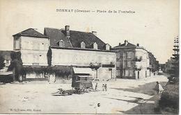 BONNAT Place De La Fontaine Roullotte Carte Très Peu Courante Editeur A. De Nussac Guéret 1910 - Other Municipalities