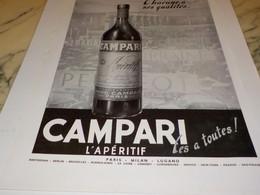 ANCIENNE PUBLICITE L APERITIF CAMPARI CHAQUNE A SES QUALITES  1938 - Alcohols