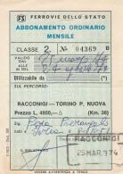 ABBONAMENTO ORDINARIO MENSILE FERROVIE RACCONIGI-TORINO L.4800 1974 (BV366 - Abbonamenti