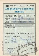 ABBONAMENTO FERROVIARIO MENSILE RACCONIGI TORINO 1974 (BV544 - Abbonamenti