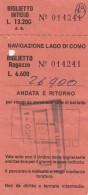 BIGLIETTO NAVIGAZIONE LAGO DI COMO  (BV638 - Europa