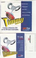 CONFEZIONE TIMMY ORIGINALE CON SIM SENZA CHIP (BV734 - Italy