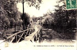 77 . Seine Et Marne .  Combs La Ville . Pont De Vaux La Reine . - Combs La Ville