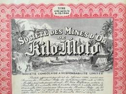 Une Vieille Action De La Société Des Mines D Or De Kilo - Moto Congo - Belge  Colonie Belgique Zaïre - Documenti Storici